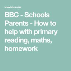 BBC - Schools Parents - How to help with primary reading, maths, homework
