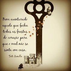 Feche as portas do seu coração para todo o mal...