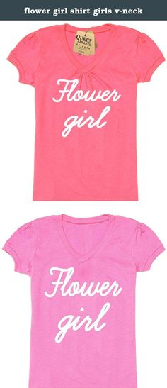 flower girl shirt girls v-neck. flower girl shirt girls v-neck.