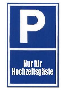 Parkplatzschild für Hochzeitsgäste