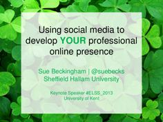 Using social media to develop YOUR professional online presence