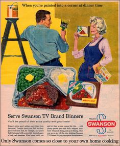 "Swanson Meatloaf ""TV Dinner"", 1958, ""Only Swanson comes so close to your own home cooking"""