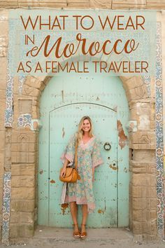 What to wear in morocco as a female traveler