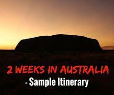 2 Weeks In Australia Itinerary