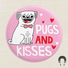 Funny valentines gifts for him pugs and kisses big magnet weird gags stuff cool day card ideas friends 2019 Funny Valentines Gifts, Super Strong Magnets, Pugs And Kisses, Funny Mothers Day, Funny Gags, Pug Love, Funny Cat Pictures, Gag Gifts, Badge