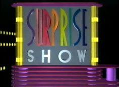 Ainda sou do tempo: ... do Surprise Show