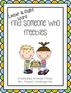Find Someone Who {Freebies} — cute idea for sight words and student interaction!