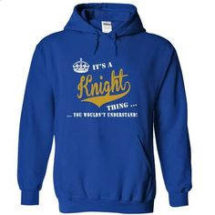 Its a Knight Thing, You Wouldnt Understand! - #cute shirt #hoodie refashion. CHECK PRICE => https://www.sunfrog.com/LifeStyle/Its-a-Knight-Thing-You-Wouldnt-Understand-yabacemmre-RoyalBlue-19736095-Hoodie.html?68278