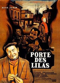 "The Gates of Paris (1957) ""Porte des Lilas"" (original title) Stars: Pierre Brasseur, Georges Brassens, Henri Vidal, Dany Carrel, Raymond Bussières ~ Director: René Clair (Nominated for an Oscar in 1958 for Best Foreign Language Film - France; . Nominated for 2 BAFTA Film Awards in 1958 for Best Film & Best Actor - Pierre Brasseur; Won a Bodil Award for Best European Film; Nominated for a Silver Ribbon award for Best Producer from the Italian National Syndicate of Film Journalists, 1958)"