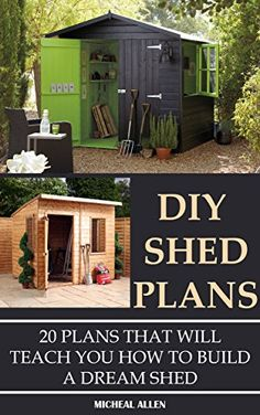 FREE TODAY DIY Shed Plans: 20 Plans That Will Teach You How To Build A