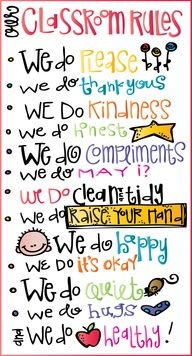 Classroom Rules I plan to make this on a canvas and use as the front door to a mini storage cupboard in kitchen