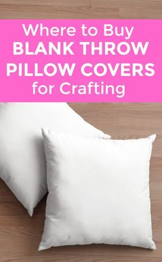 Where to Buy Blank Throw Pillow Covers My favorite retailers and sources for blank throw pillow covers for embellishing with heat transfer vinyl. A great list for Silhouette Cameo or Cricut Explore or Maker crafters. Diy Pillow Covers, Decorative Pillow Covers, Cushion Covers, Pillow Cases, How To Make Pillows, Diy Pillows, Pillow Ideas, Ikea Pillow, Floor Pillows
