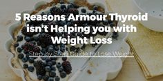 5 Reasons Armour Thyroid isnt Helping you with Weight Loss (dosing, Reverse T3, more T3 needed, Leptin Resistance, gluten...)