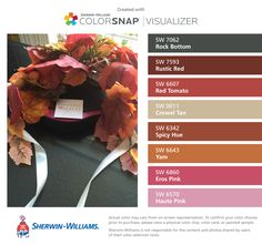 I found these colors with ColorSnap® Visualizer for iPhone by Sherwin-Williams: Rock Bottom (SW 7062), Rustic Red (SW 7593), Red Tomato (SW 6607), Crewel Tan (SW 0011), Spicy Hue (SW 6342), Yam (SW 6643), Eros Pink (SW 6860), Haute Pink (SW 6570).