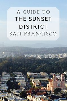 A guide to the San Francisco Sunset neighboorhod Visit California, San Francisco California, California Travel, San Francisco Travel Guide, San Francisco Neighborhoods, Us Travel, Travel Tips, Places To See, Paris Skyline
