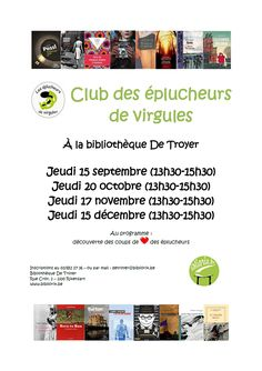 Escapages: Club des éplucheurs de virgules à la Bibliothèque De Troyer