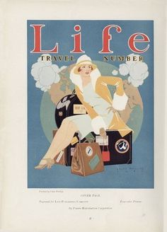 Life magazine cover for this design features a clean drawn women sitting in front of a globe. It's apparent that they didn't have many tools to work with and how they lacked certain things because of the colouring and saturation. Old Magazines, Vintage Magazines, Vintage Ads, Vintage Prints, Vintage Vogue, Vintage Paper, Vintage Images, Vintage Style, Art Deco Illustration
