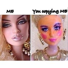 Lmao no caption needed! So glad I don't have to wear make up to look pretty Makeup Humor, Makeup Quotes, Beauty Quotes, Bad Barbie, Thats The Way, Barbie World, Makeup Junkie, Makeup Addict, The Funny
