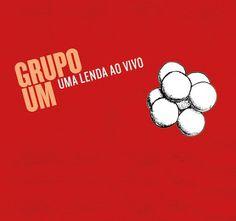 """Grupo ícone da nossa música instrumental, o Grupo Um está de volta com o lançamento do disco """"Uma Lenda Ao Vivo"""""""