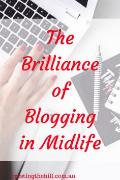The Brilliance of Blogging in Midlife - what is there not to love? Hobbies That Make Money, Best Blogs, New You, Creative Outlet, Uplifting Quotes, Social Media Tips, Blog Tips, Kids And Parenting, Blogging