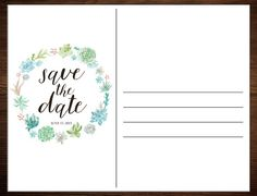 Save the Date Postcards in Rustic Boho Vintage Watercolor Succulent Calligraphy Design (DIY Printable Digital File or Physical Item)