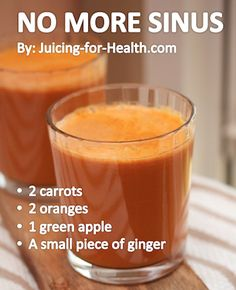 No More Sinusitis — Juicing For Health