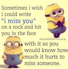I Miss You Minion Quote funny sad quote funny quotes minion minions i miss you quotes minion quotes funny minions minions quotes minions pictures minion images Minions Funny Images, Minion Pictures, Minions Love, My Minion, Minions Minions, Girl Minion, Minion Stuff, Funny Pictures, Quote Pictures