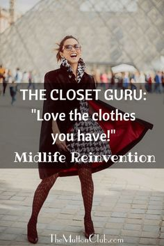 Michelle Pozon, the Closet Guru, helps women fall in love with both themselves and their wardrobes, as a personal stylist in Paris. Here's her story.