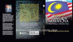 lamiafamilia (MY FAMILY): Politik bangsa Malaysia