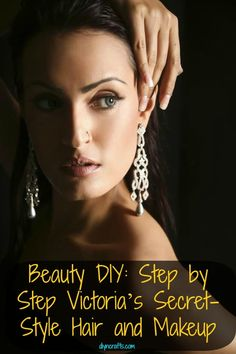 Beauty DIY: Step by Step Victoria's Secret-Style Hair and Makeup