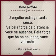 Padre Fábio mais do mesmo O pior cego é aquele que não quer ver. Sem conservantes, 100% natural, cada um é seu próprio animal. Você pode ser a namorada do Brasil ; de novo pra você o que você nunca viu. #boanoite #segunda #Liçãodevida #trechos #frases #citações #reflexão #pensamentos #literatura #livros #instagood #like4like #sky #salmos #proverbios #instarisos #instaimagem #instafrases #facebook #mudabrasil