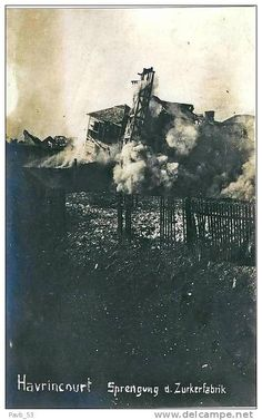 WWI, France, Havrincourt, Explosion of the Sugar Factory.