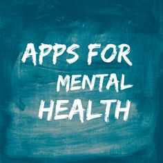 Apps for #mentalhealth