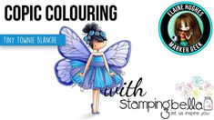 Copic Colouring Stamping Bella 2018:Tiny Townie Butterfly Girl Blanche s...
