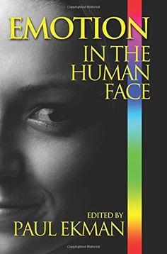 Emotion in the Human Face by Paul Ekman http://www.amazon.com/dp/1933779829/ref=cm_sw_r_pi_dp_P-6eub0HQEVGA
