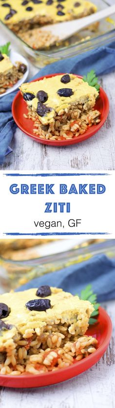 *new* Greek Baked Ziti This Greek Baked Ziti is an easy #vegan version of a traditional comfort food, with a special Mediterranean twist. Combining orzo with olives, an easy tomato sauce, and a stunning homemade vegan #cheese sauce.
