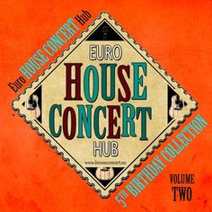 The Euro House Concert Hub Collection Vol 2