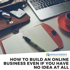 How To Build An Online Business Even If You Have No Idea At All - Natalie Sisson's The Suitcase Entrepreneur Web Business, Online Business, Create A Budget, You Have No Idea, Ways To Earn Money, Digital Nomad, Budgeting Tips, Suitcase, Entrepreneur