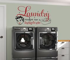Laundry Room Decal, Laundry Makes Me A Basketcase, Laundry Room Sign, Vinyl Wall Decal, Laundry Roo Laundry Room Decals, Laundry Room Signs, Laundry Decor, Custom Decals, Vinyl Wall Decals, Landry Room, Clothes Basket, Image List, Laundry Hacks