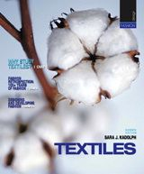 Textiles, 11th Edition  By Sara J. Kadolph  Published by Prentice Hall  Copyright ©2011  Published Date: Jan 28, 2010