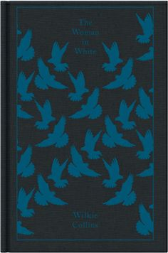 the woman in white. wilkie collins. penguin classics clothbound edition.