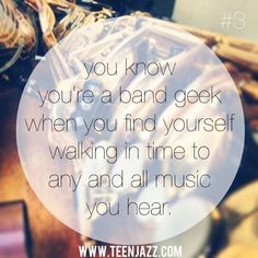 You know you're a band geek when you walk in time to any and all music you hear #bandgeek #musicnerd