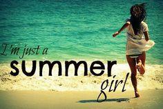Summer girl...