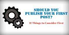 Blogging is not only about your writing skills. It is just a part of your blog. You need to do a lot of work away from the actual writing work. From SEO to social promotion, everything is needed for a successful blog. In this post, I'm going to tell you about 11 things that you should consider as soon as you start a blog.