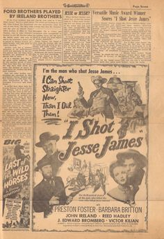 I SHOT JESSE JAMES (1949) - Preston Foster - Barbara Britton - John Ireland - Reed Hadley - J. Edgar Bromberg - Victor Kilian - A Robert A. Lippert Production -  Directed by Samuel Fuller - Released by Screen Guild Productions Inc. - Newspaper ad & promotional articles which appeared in Screen Guild News.
