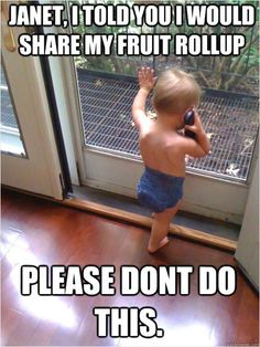 Sharing is Caring, especially when there's a fruit roll up involved! #babies #humor