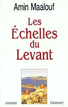 Buy Les échelles du levant by Amin Maalouf and Read this Book on Kobo's Free Apps. Discover Kobo's Vast Collection of Ebooks and Audiobooks Today - Over 4 Million Titles! Amin Maalouf, Lus, Audiobooks, Ebooks, Reading, Vertical Farming, Romans, Free Apps, Note