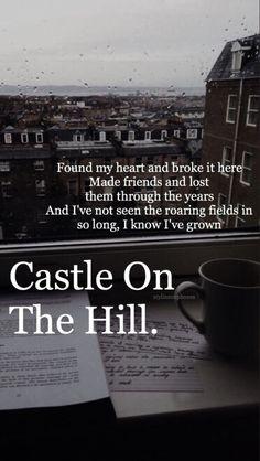 """Castle On The Hill""_ Ed Sheeran"