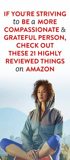 If You're Striving To Be A More Compassionate & Grateful Person, Check Out These 21 Highly Reviewed Things On Amazon