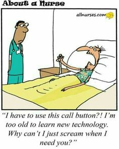 been said you can't teach an old dog new tricks.but, a call light? HumorIt's been said you can't teach an old dog new tricks.but, a call light? Hospital Humor, Old Hospital, All Nurses, Happy Nurses Week, Radiology Humor, Medical Humor, Funny Medical, Night Shift Humor, Night Shift Nurse